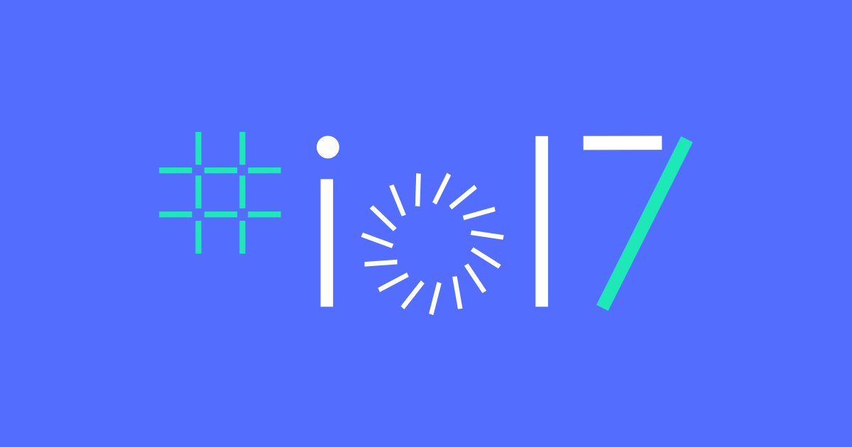 Google IO 17 for Android Developers